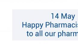 14 May Happy Pharmacists' Day to all our pharmacists