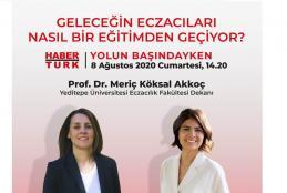 Habertürk - Yolun Başındayken'in Konuğu Prof. Dr. Meriç Köksal Akkoç