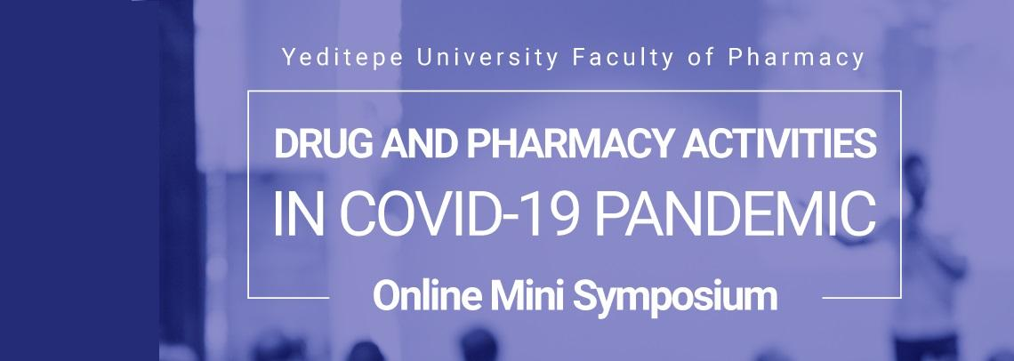 Drug And Pharmacy Actıvıtıes In Covıd-19 Pandemıc
