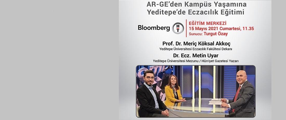 Dekanımız Prof. Dr. Meriç Köksal Akkoç ve Mezunumuz Dr. Ecz. Metin Uyar Bloomberg HT'ye Konuk Oluyor
