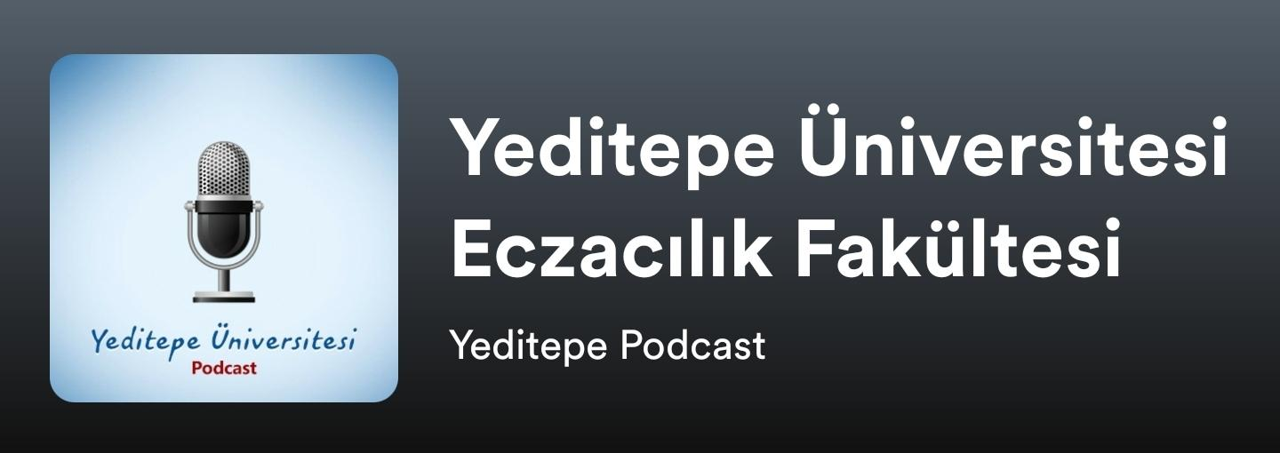 Faculty of Pharmacy Podcasts are Now in Yeditepe Podcast